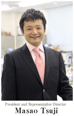 President and Representative Director Masato Tsuji