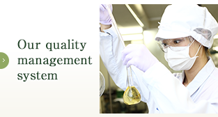 Our quality management system